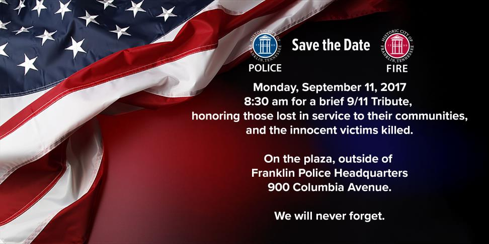 Memorial Ceremony on Monday, September 11th, 8:30 a.m. at Police Headquarters