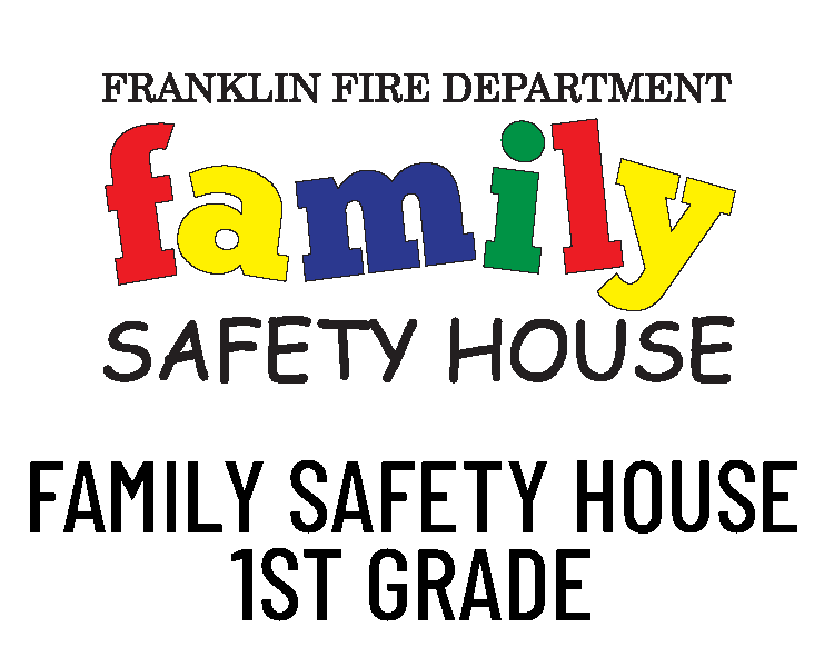 Family Safety House 1st Grade Program