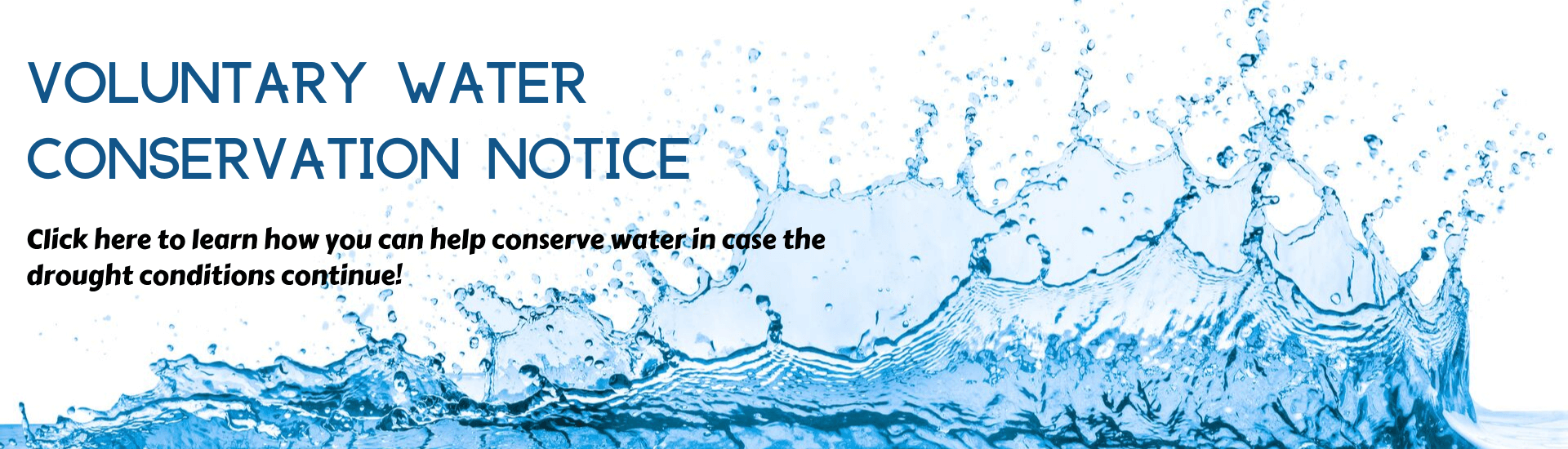 Voluntary water conservation notice