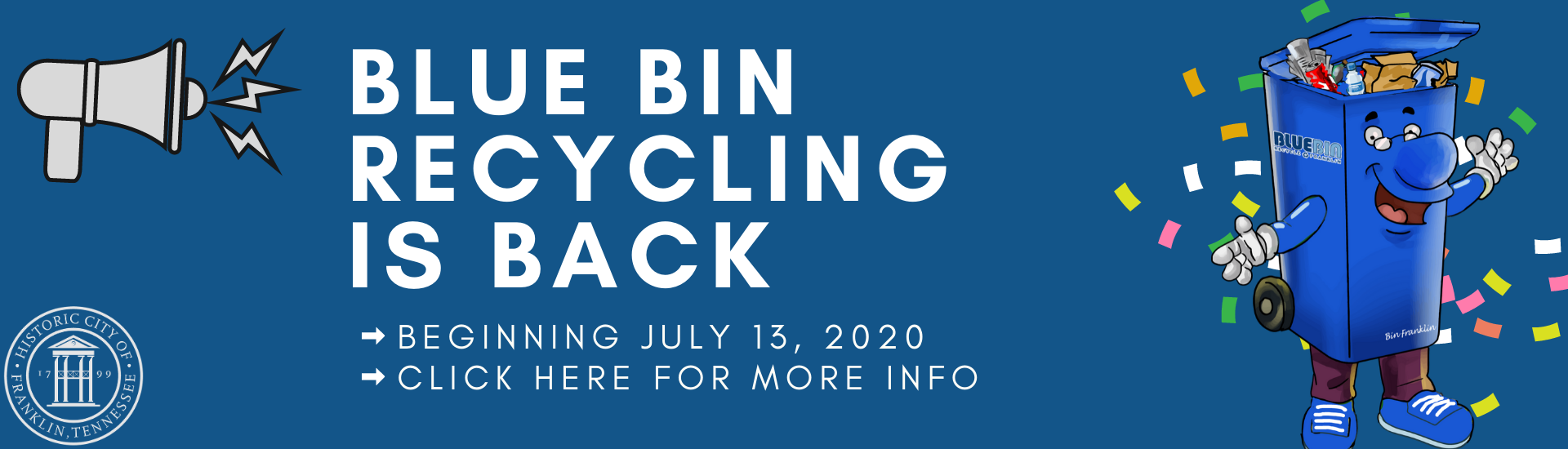 Banner saying Blue Bin Recycling is returning